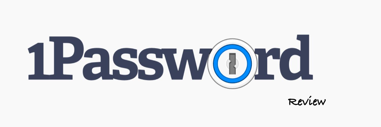 从「1 password」到 1Password —— 密码管理器上手小记